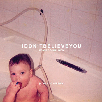 I Don't Believe You (Acoustic Version) cover art