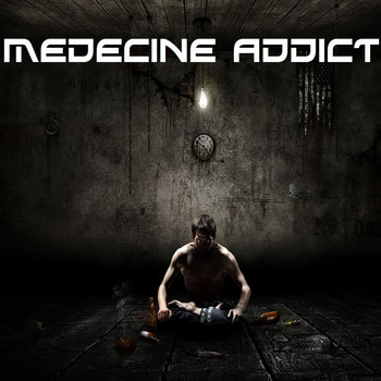 Medecine Addict cover art