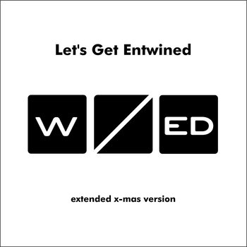 Let's Get Entwined [extended x-mas version] cover art
