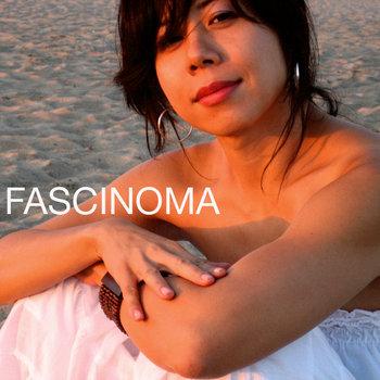 FASCINOMA cover art