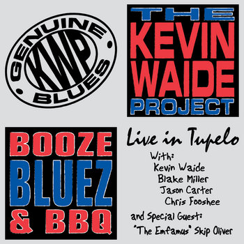 Booze, Bluez, & BBQ: Live In Tupelo cover art