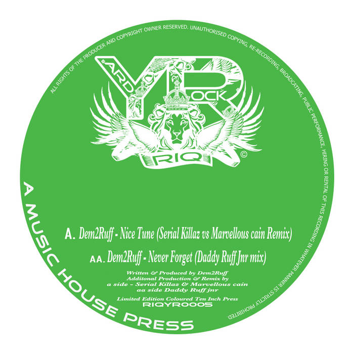 RIQYR0005 Limited Edition TEST PRESS - Dem2Ruff - Nice Tune - Serial Killaz Vs Marvellous Cain Remix cover art