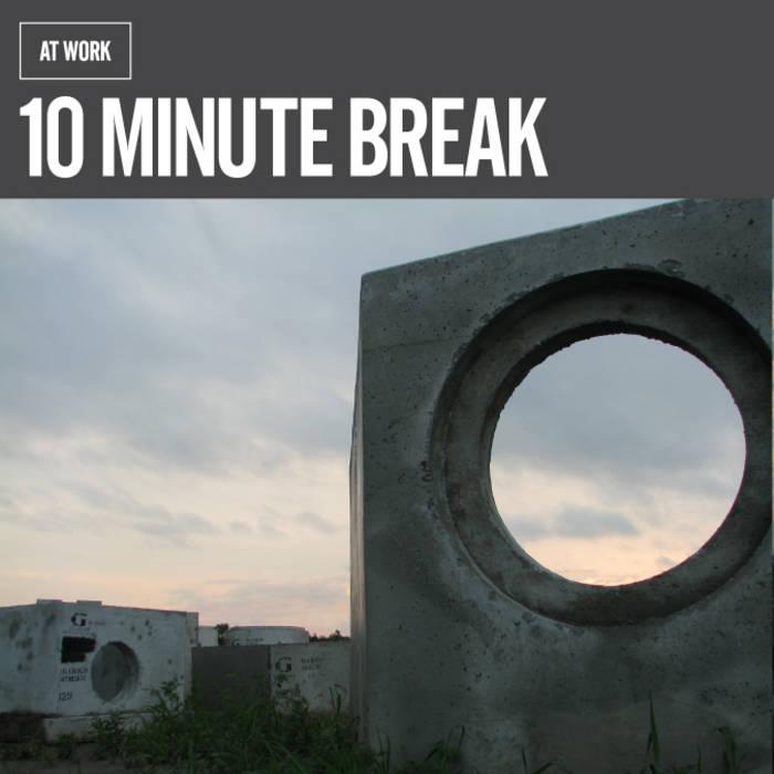 10 Minute Break cover art