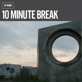 10 Minute Break cover art