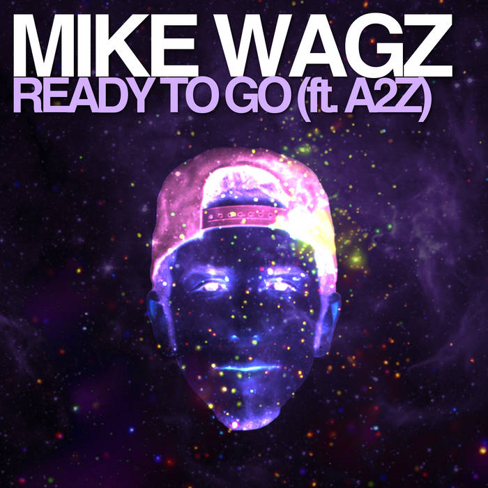 Ready To Go (ft. A2Z) cover art