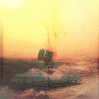Wide As The Golden Ocean cover art