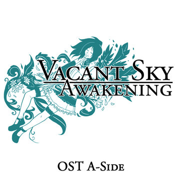 Vacant Sky: Awakening OST A-Side cover art