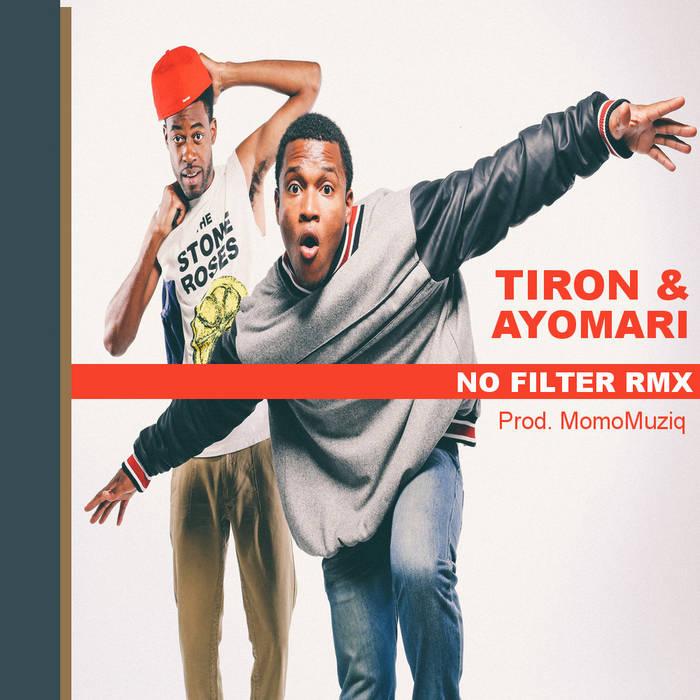 "Tiron & Ayomari ""No Filter (MomoMuziq Rmx)"" cover art"