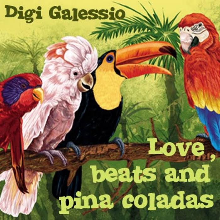 love, beats and pina coladas cover art