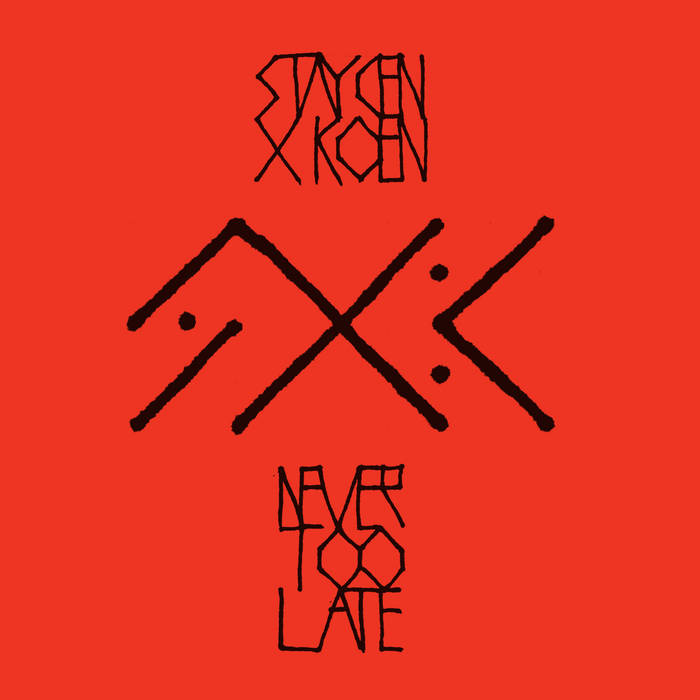 Never Too Late EP cover art