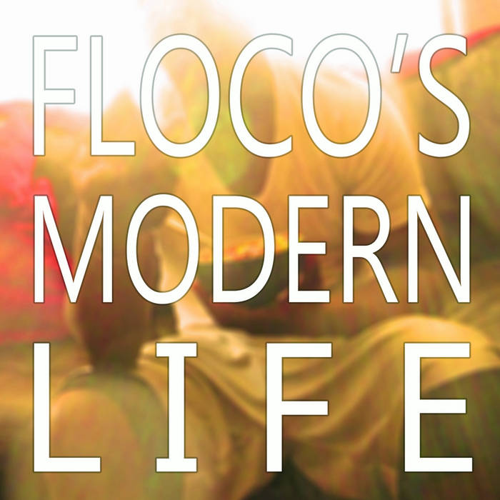 Floco's Modern Life cover art