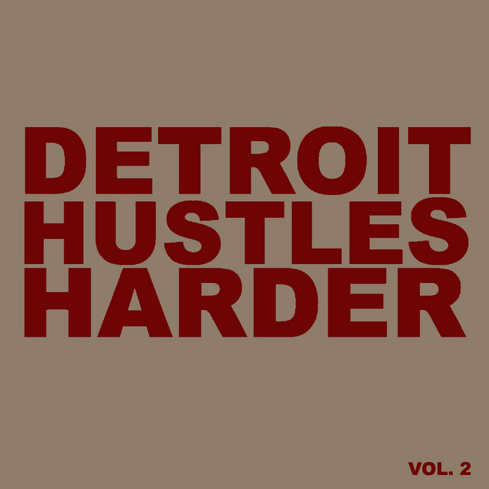 Aptemal presents Detroit Hustles Harder Vol. 2 SAMPLER cover art