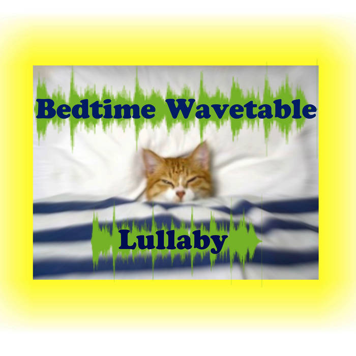 Bedtime Wavetable Lullaby cover art