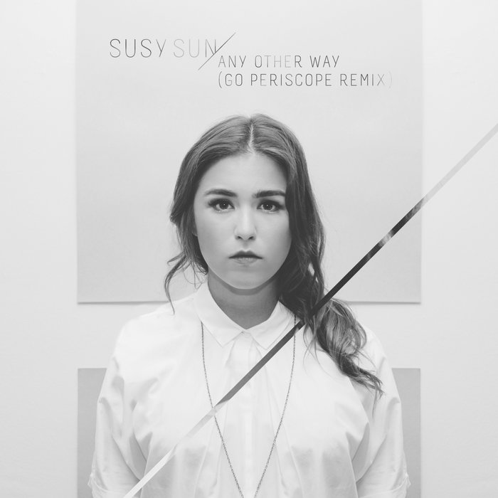 Any Other Way (Go Periscope Remix) - Susy Sun cover art