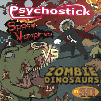Space Vampires VS Zombie Dinosaurs in 3-D cover art