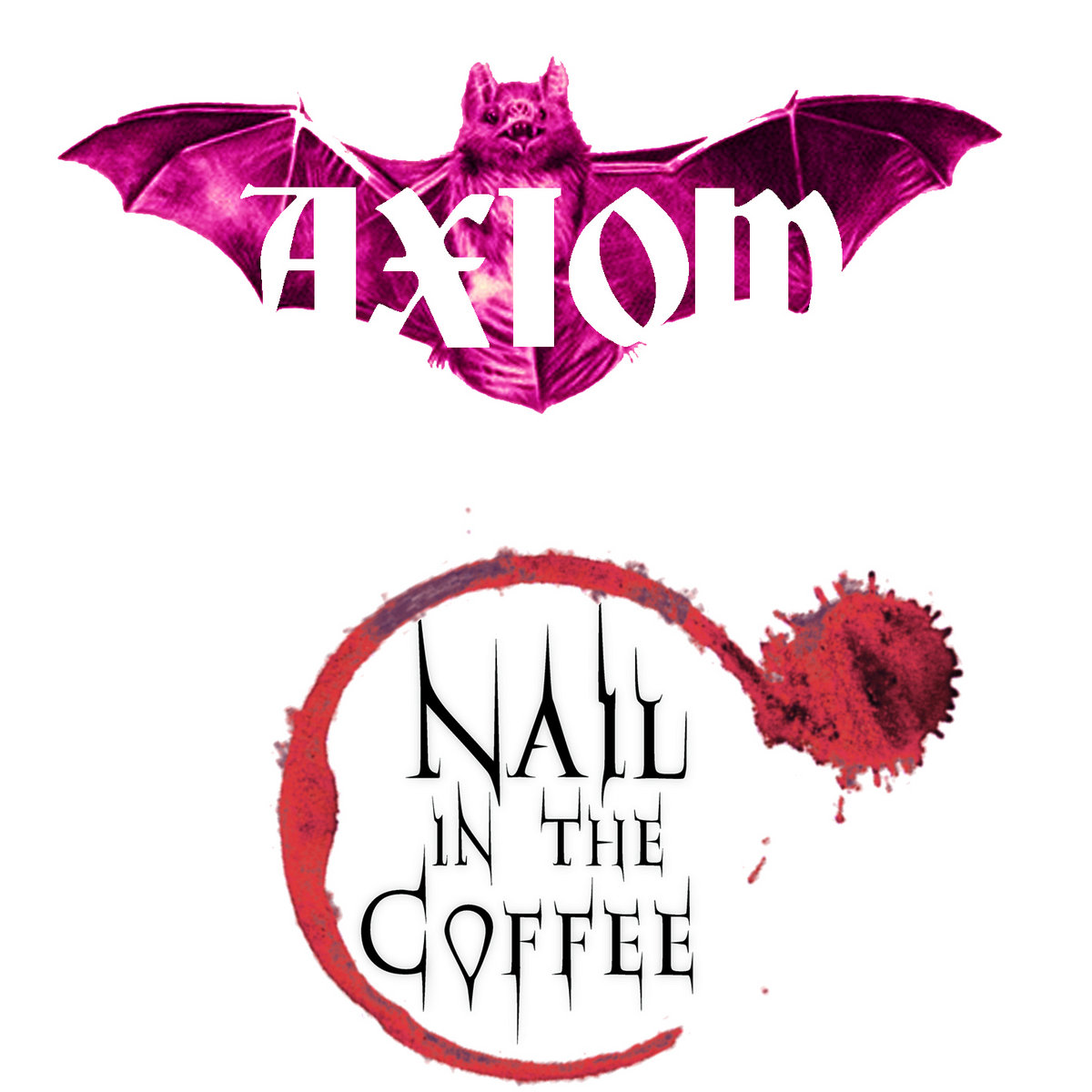 Axiom-Nail In The Coffee-2014-FTD Download