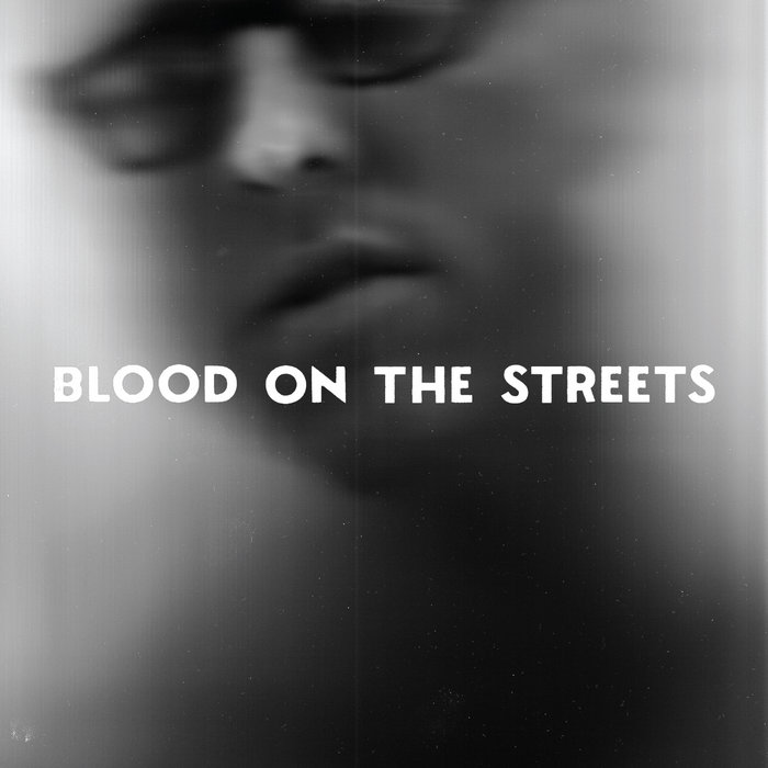 "Blood on the Streets 7"" cover art"