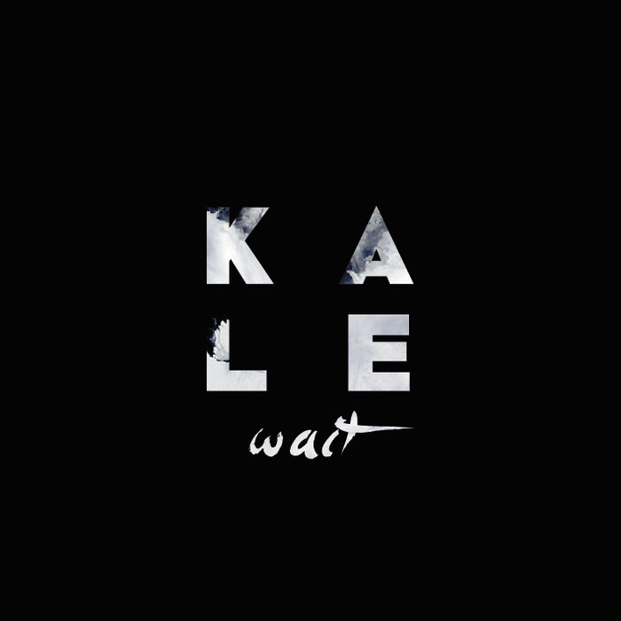Kale - Wait EP cover art