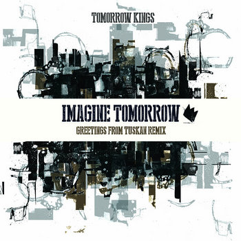 Imagine Tomorrow (Greetings From Tuskan Remix) cover art