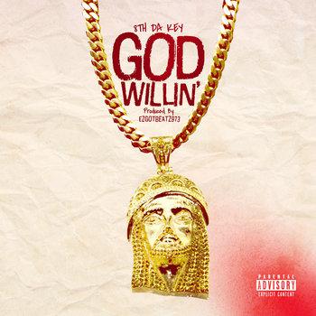 8th da Key - God Willin cover art