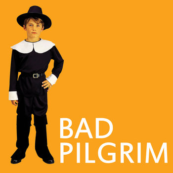 Bad Pilgrim cover art