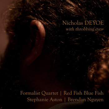 Nicholas Deyoe // with throbbing eyes cover art