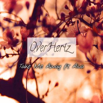 Take Me Away ft Aiva cover art