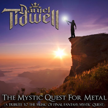 The Mystic Quest For Metal (A Tribute To The Music Of Final Fantasy: Mystic Quest) cover art
