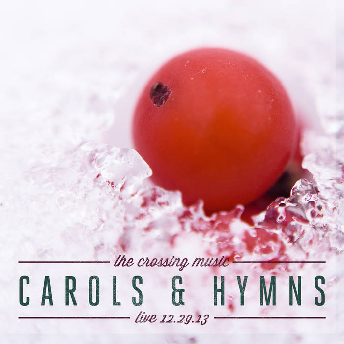 Carols & Hymns: Live 12/29/13 cover art