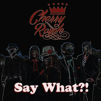 Say What?! EP cover art