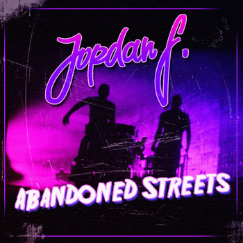 Abandoned Streets cover art
