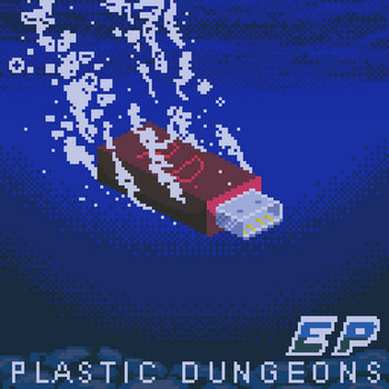Plastic Dungeons EP cover art