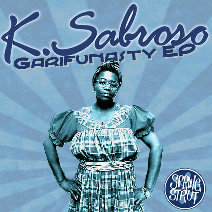 Garifunasty EP w Remixes cover art