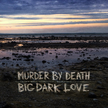 Big Dark Love cover art