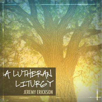 A Lutheran Liturgy cover art