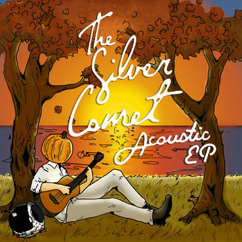 The Silver Comet: Acoustic EP cover art