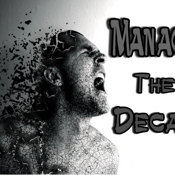 ~ Manage The Decay  ~ cover art