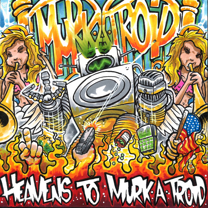 Heavens To Murk-a-Troid cover art