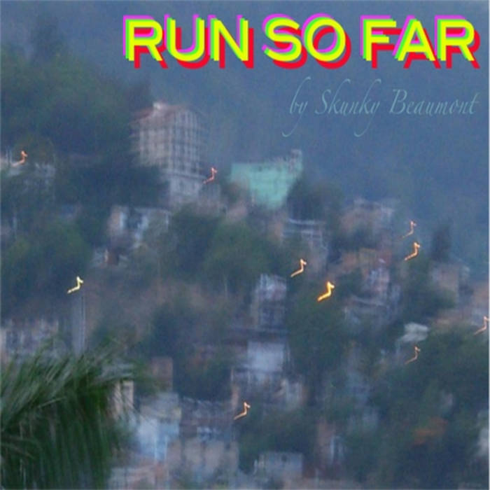 Run So Far EP cover art
