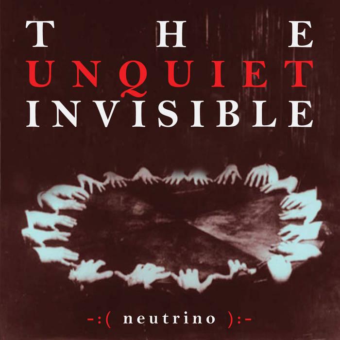 The Unquiet Invisible cover art