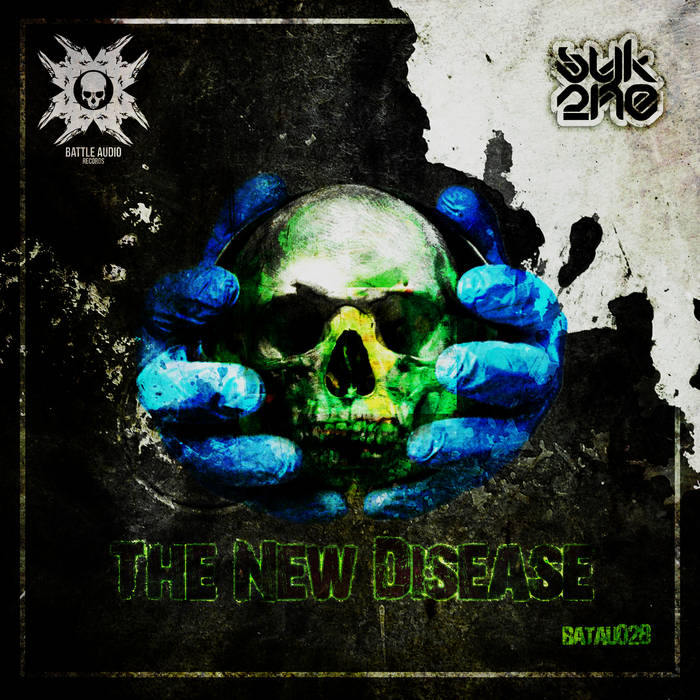 Syk2ne - The New Disease [BATAU028] cover art