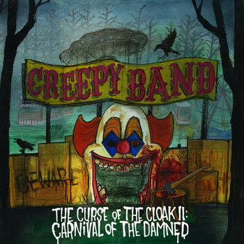 The Curse of The Cloak II: Carnival of The Damned cover art