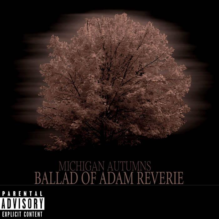 Michigan Autumns: Ballad Of Adam Reverie cover art
