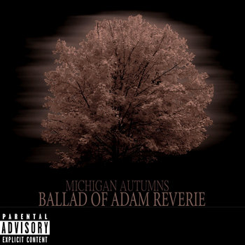 Michigan Autumns: Ballad Of Adam Reverie cover art