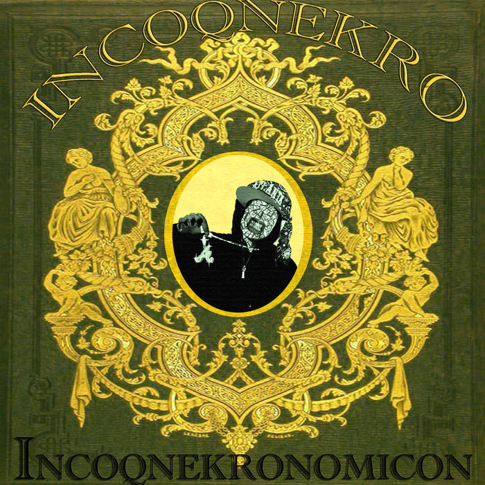 Incoqnekronomicon cover art