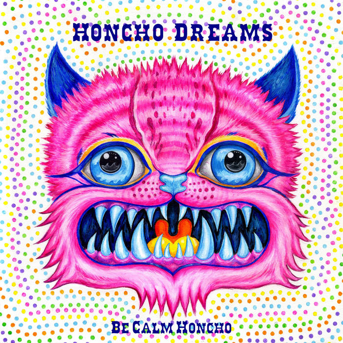 HONCHO DREAMS cover art