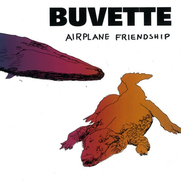 Buvette: Airplane Friendship cover art