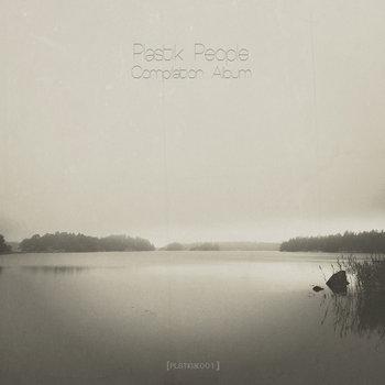 Plastik People Compilation Album Vol.1 cover art