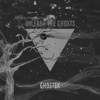 Ghostek - Unleash The Ghosts EP cover art