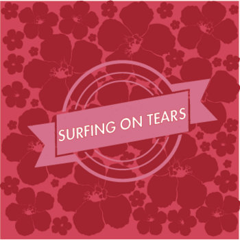 Surfing On Tears cover art